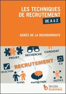 Les techniques de recrutement de A à Z-Agnès de la Bourdonnaye