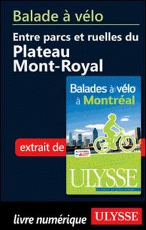 Balades à vélo à Montréal - Balade à vélo entre parcs et ruelles du plateau Mont Royal-Gabriel Béland