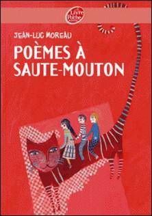 Poèmes à saute-mouton-Jean-Luc Moreau