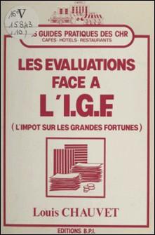 Les évaluations face à l'I.G.F. (l'impôt sur les grandes fortunes)-Louis Chauvet