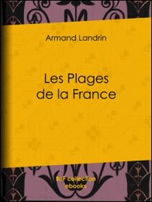 Les plages de la France-A. Mesnel , Armand Landrin