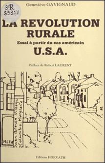 La révolution rurale (U.S.A.) : essai à partir du cas américain-Geneviève Gavignaud-Fontaine