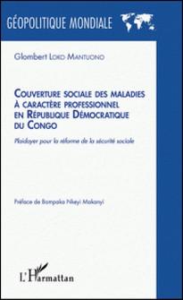 Couverture sociale des maladies à caractère professionnel en République Démocratique du Congo - Plaidoyer pour la réforme de la sécurité sociale-Glombert Loko Mantuono
