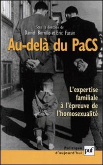 Au-delà du PaCS. L'expertise familiale à l'épreuve de l'homosexualité-Collectif