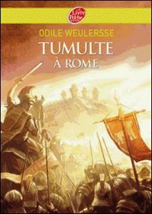 Tumulte à Rome-Odile Weulersse