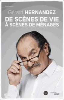 De scènes de vie à Scènes de ménages-Gérard Hernandez