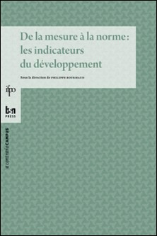De la mesure à la norme : les indicateurs du développement-Philippe Bourmaud