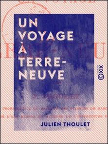 Un voyage à Terre-Neuve-Julien Thoulet