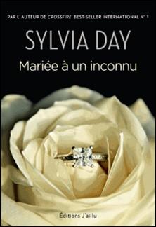 Mariée à un inconnu-Sylvia Day