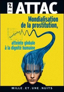 Mondialisation de la prostitution : une atteinte à la dignité humaine-ATTAC