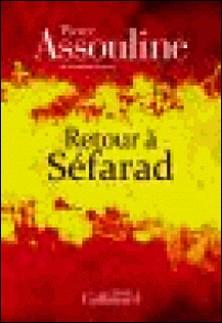 Retour à Séfarad-Pierre Assouline