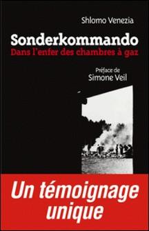 Sonderkommando - Dans l'enfer des chambres à gaz-Shlomo Venezia
