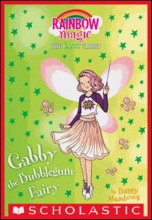 Gabby the Bubble Gum Fairy: A Rainbow Magic Book (The Sweet Fairies #2)-Daisy Meadows
