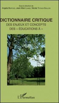 Dictionnaire critique des enjeux et concepts des