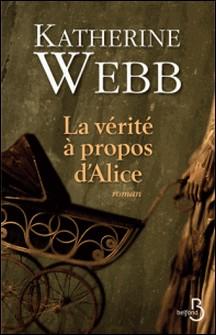 La vérité à propos d'Alice-Katherine Webb