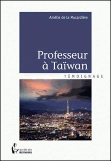 Professeur à Taïwan-Amélie de La Musardière