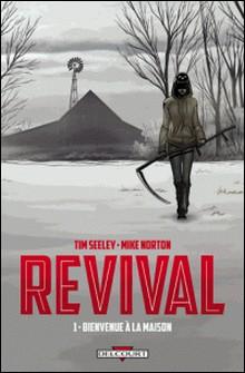 Revival T01 : Bienvenue à la maison-auteur