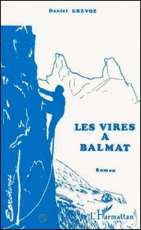 Les Vires à Balmat-Daniel Grévoz
