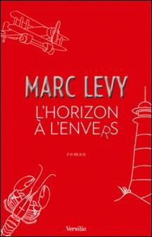 L'horizon à l'envers-Marc Levy