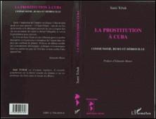 La prostitution à Cuba - Communisme, ruses et débrouille-Sami Tchak