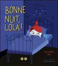 Bonne nuit, Lola !-auteur
