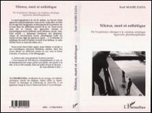 Silence, mort et esthétique - De l'expérience clinique à la création artistique-Collectif