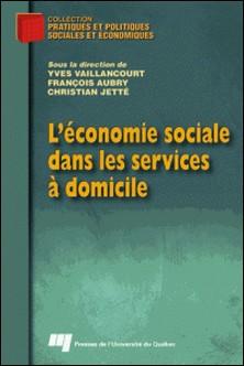 L'économie sociale dans les services à domicile-Yves Vaillancourt