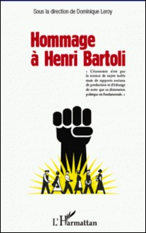 Hommage à Henri Bartoli-Dominique Leroy