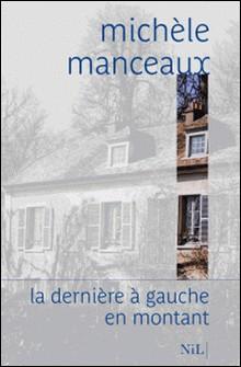 La dernière à gauche en sortant-Michèle Manceaux
