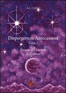 Dispergerum antecessors - Tome 2-A-J Crime