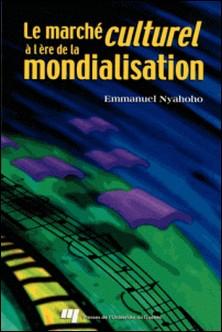 le marche culturel a l'ere de la mondialisation-Emmanuel Nyahoho