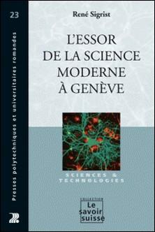 L'essor de la science moderne à Genève-René Sigrist
