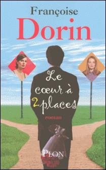 Le coeur à deux places-Françoise Dorin
