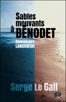 Sables mouvants à Bénodet - Commissaire Landowski-Serge le Gall