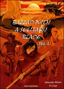 Ballad with a solitary blade Tome 3-Abacabu Ronin , Linja