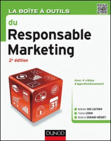 La boîte à outils du Responsable marketing - 2e édition-Yvelise Lebon , Béatrice Durand-Mégret