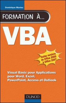 Formation à VBA - 2e éd.-Dominique Maniez