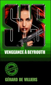 SAS 112 Vengeance à Beyrouth-Gérard de Villiers