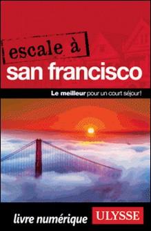 Escale à San Francisco-Alain Legault
