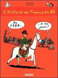 L'histoire de France en BD Tome 3-Dominique Joly , Bruno Heitz