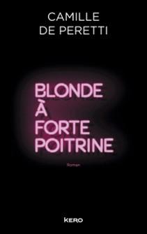 Blonde à forte poitrine-Camille de Peretti , Camille de Perreti