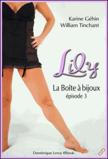 Lily, épisode 3 - La Boîte à bijoux-Karine Géhin , Chocolatcannelle Chocolatcannelle , William Tinchant