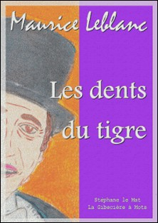Les dents du tigre-Maurice Leblanc