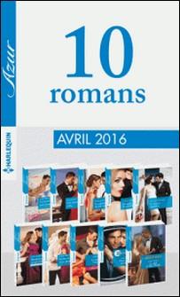 10 romans Azur (nº3695 à 3704 - Avril 2016)-Collectif