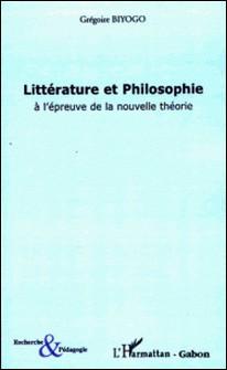 Littérature et Philosophie à l'épreuve de la nouvelle théorie - L'amitié impossible d'Orphée et de l'Oiseau de Minerve-Grégoire Biyogo