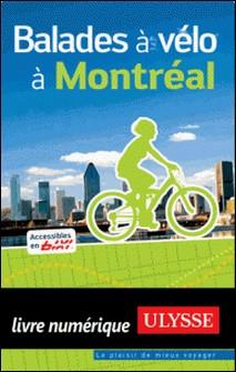 Balades à vélo à Montréal-Gabriel Béland