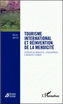 Tourisme international et réinvention de la mendicité - Portraits de mendicités