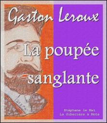La poupée sanglante-Gaston Leroux