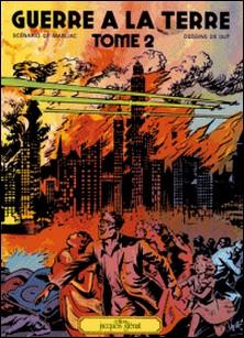Guerre à la Terre Tome 2 - Patrimoine Glénat 31-auteur