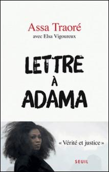 Lettre à Adama-Assa Traoré , Elsa Vigoureux